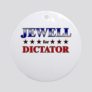 JEWELL for dictator Ornament (Round)