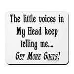 Get More Goats Mousepad