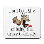 Crazy GoatLAdy3 Mousepad