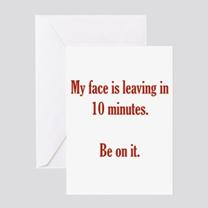My face is leaving Greeting Card