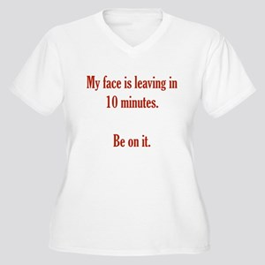 My face is leaving Women's Plus Size V-Neck T-Shir