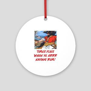 TIME FLIES WHEN YE ARR HAVING RUM Ornament (Round)