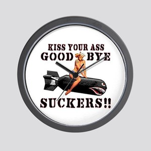 Kiss Your Ass Goodbye Suckers Wall Clock