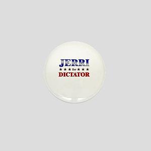 JERRI for dictator Mini Button