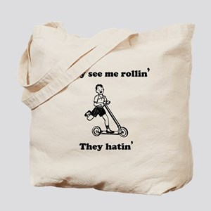 They Hatin' Tote Bag