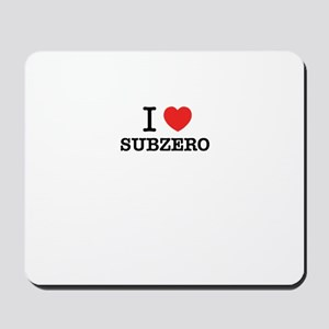 I Love SUBZERO Mousepad