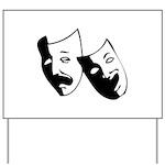 Drama Masks Yard Sign