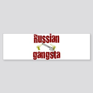 Russian Gangsta Bumper Sticker