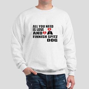 All You Need Is Love Finnish Spitz Dog Sweatshirt