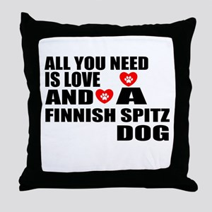 All You Need Is Love Finnish Spitz Do Throw Pillow