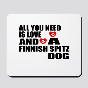 All You Need Is Love Finnish Spitz Dog Mousepad