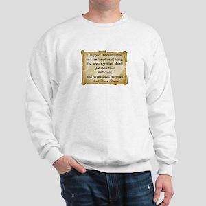 """""""Stank Dank...I support..."""" Sweatshirt"""