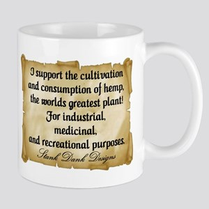"""Stank Dank...I support..."" Mug"