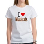 I love Muskrats Women's T-Shirt