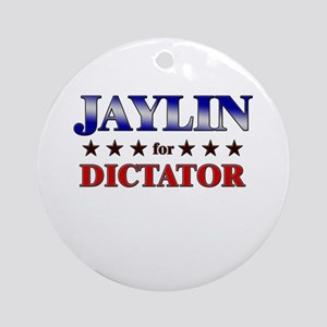 JAYLIN for dictator Ornament (Round)