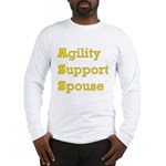Agility Support Spouse Long Sleeve T-Shirt