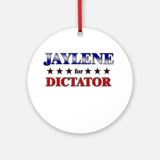 JAYLENE for dictator Ornament (Round)