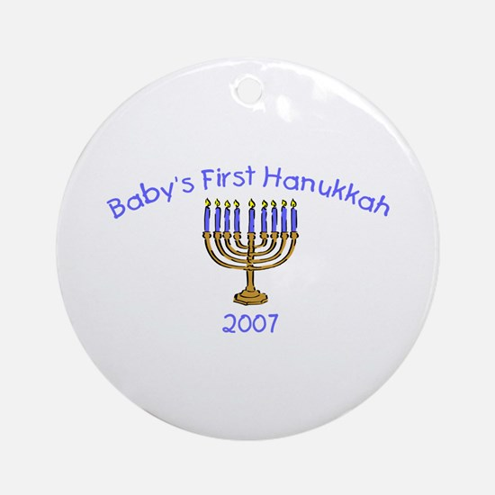 Baby's First Hanukkah 2007 Ornament (Round)