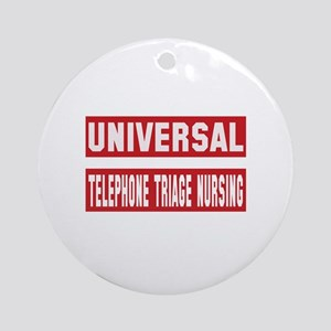 Universal Telephone triage nursing Round Ornament