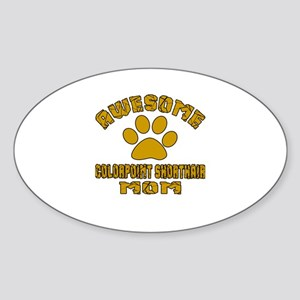 Awesome Colorpoint Shorthair Mom De Sticker (Oval)