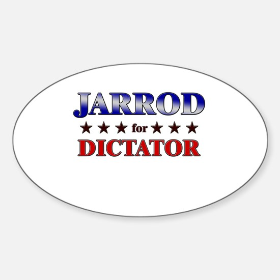 JARROD for dictator Oval Decal