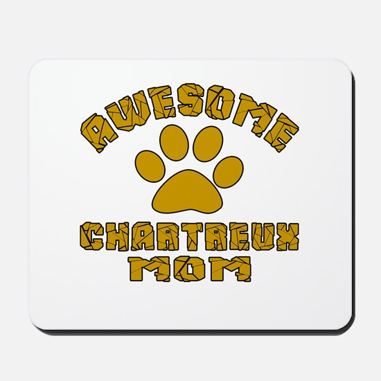 Awesome Chartreux Mom Designs Mousepad