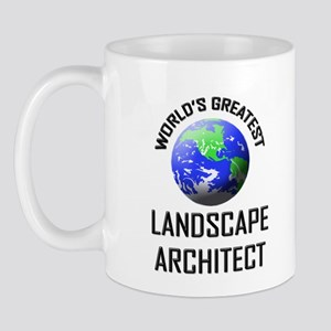 World's Greatest LANDSCAPE ARCHITECT Mug
