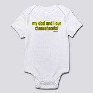 my dad...cheeseheads Infant Bodysuit