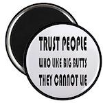 Trust People Who Like Big B 2.25