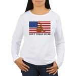 Don't Tread on Me Women's Long Sleeve T-Shirt
