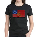 Don't Tread on Me Women's Dark T-Shirt