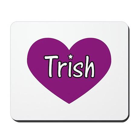 Trish Mousepad