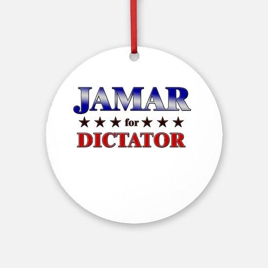 JAMAR for dictator Ornament (Round)