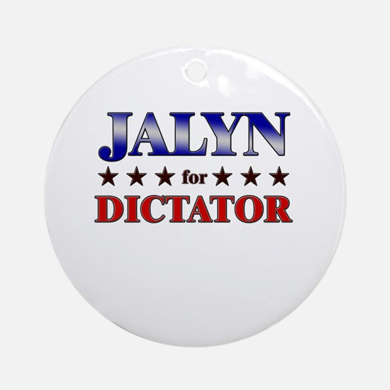 JALYN for dictator Ornament (Round)