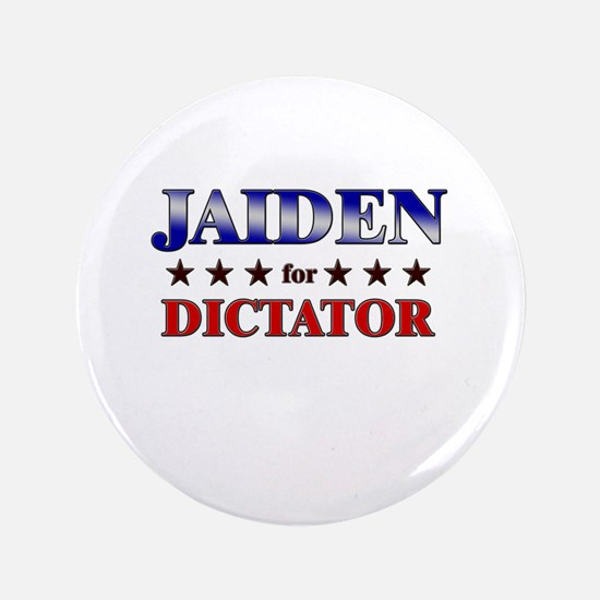 "JAIDEN for dictator 3.5"" Button"