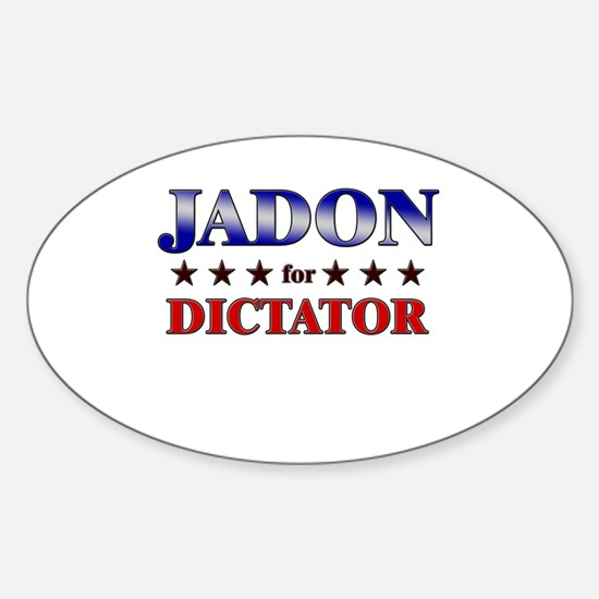 JADON for dictator Oval Decal