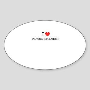 I Love PLATONICALNESS Sticker