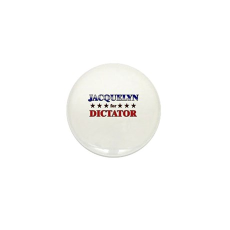 JACQUELYN for dictator Mini Button (10 pack)