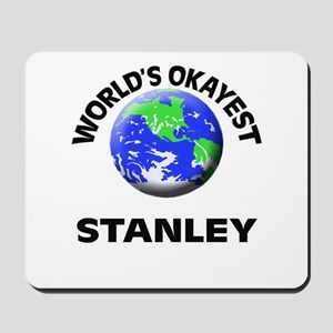 World's Okayest Stanley Mousepad