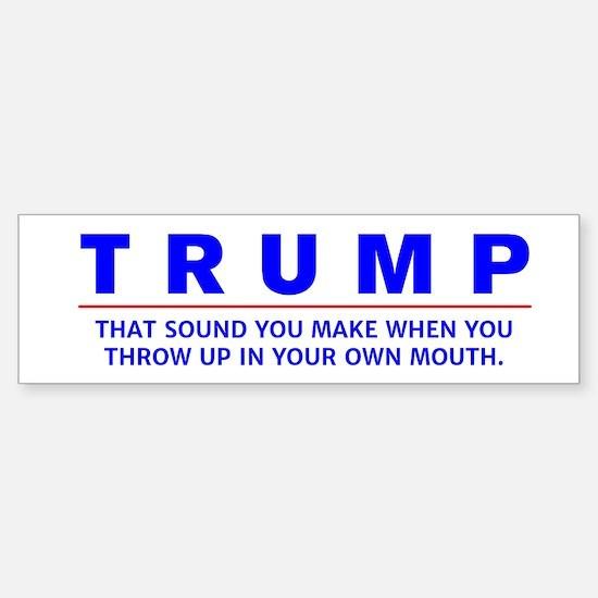 Anti-Trump Vomit Bumper Bumper Bumper Sticker Bumper Bumper Bumper Sticker
