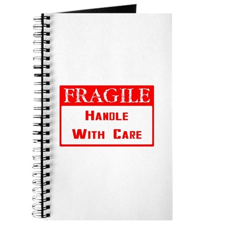 Fragile ~ Handle with Care Journal