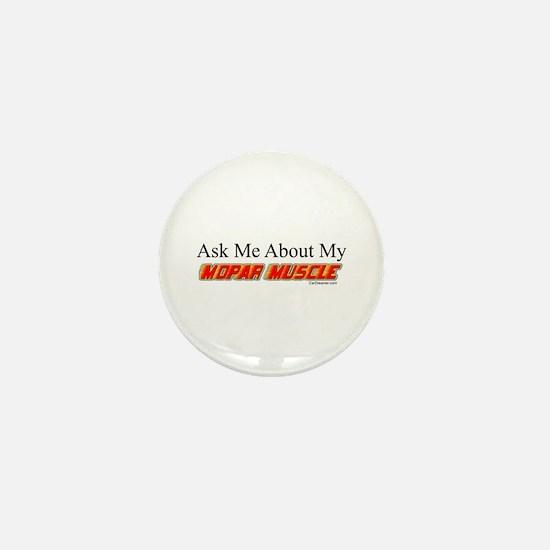 """""""Ask Me About My Mopar"""" Mini Button"""
