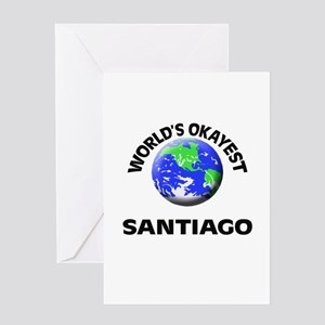 World's Okayest Santiago Greeting Cards
