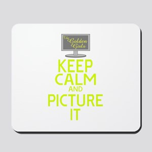 Keep Calm and Picture It Mousepad