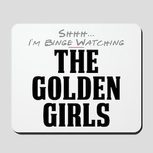 Shhh... I'm Binge Watching The Golden Girls Mousep