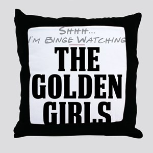 Shhh... I'm Binge Watching The Golden Girls Throw