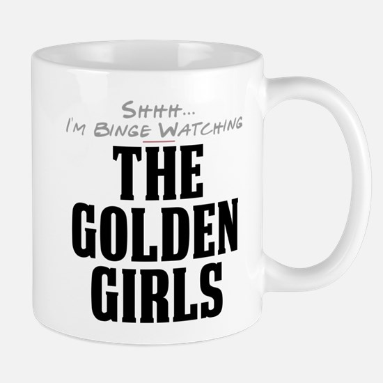 Shhh... I'm Binge Watching The Golden Girls Mug