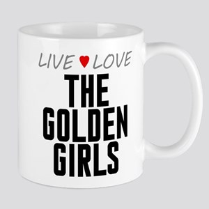 Live Love The Golden Girls Mug