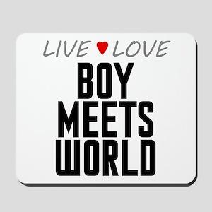 Live Love Boy Meets World Mousepad