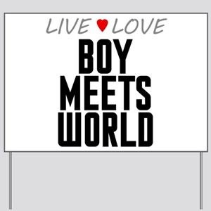 Live Love Boy Meets World Yard Sign